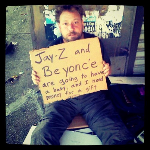 words-of-thought:  If I saw this….I would DEFINITELY give him money.  bahahahaha lmfao!  omg that shit is so funny