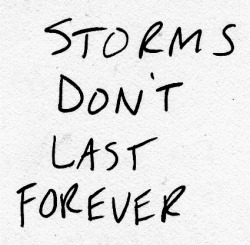 spiritualinspiration:  Remember, the storms you have encountered have only made you stronger. You are wiser, you are more alive, and you are headed for victory. Your brightest days are right out in front of you! Always remember that with God on your side, nothing can hold you back!
