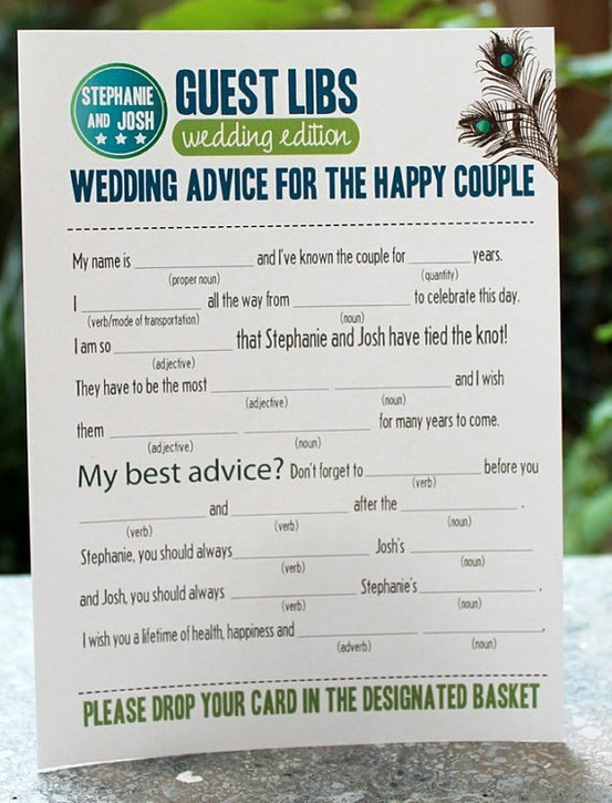 Your guests will have tons of fun filling these out for you and you will have tons of fun reading them.