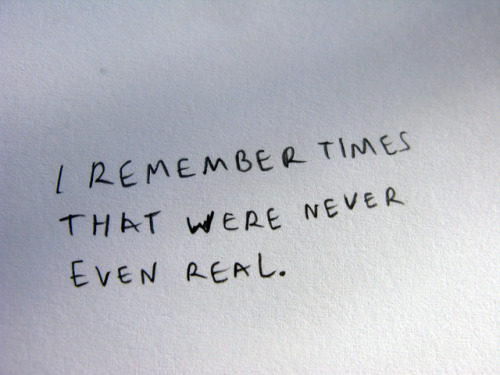 jennifersbody:  (via i remember times that were never even real. | Flickr - Photo Sharing!)