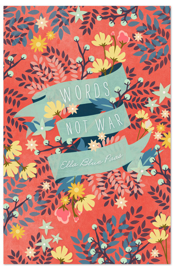 Designersgotoheaven.com - Words Not War by Hello Hailey. On Minted.