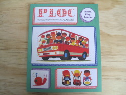 Anorak presents PLOC, the happy magazine for little ones, illustrated by the legendary Alain Grée,