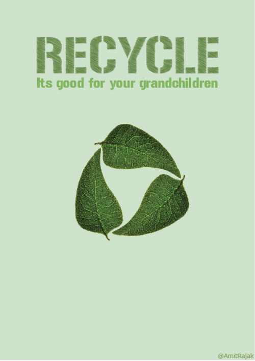Recycle. A small thing to do for a world that's given us so much. Make it a conscious part of your lifestyle.♥