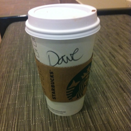 starbucksspelling:  Cliff  I actually asked them if this was my drink and they were sure. The barrista had no other drinks or mochas in his cue. Friends called me Dave for the rest of our time at the mall…