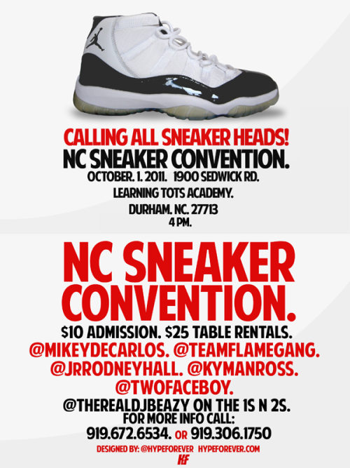 IF YOU'RE A SNEAKER HEAD IN THE DURHAM NC AREA OR NEAR IT THIS IS FOR YOU!!! I BETTER SEE YOU THERE! TABLE RENTAL DEADLINE IS MONDAY, 9/26. HIT UP @TEAMFLAMEGANG ON TWITTER FOR MORE INFO.  WOODVILLE WILL BE SELLING!!!