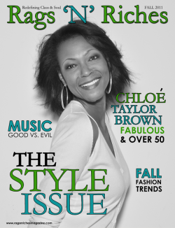 The 2011 Style Issue of Rags 'N' Riches Magazine is available online!