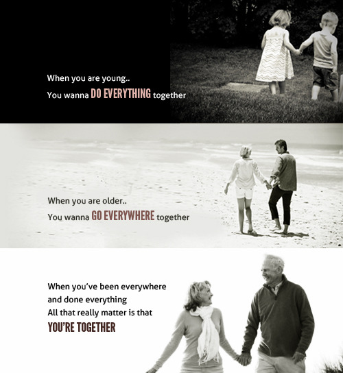 I wanna grow old with you ♥