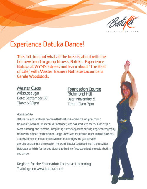 Be one of the first in Toronto to join the Beat of Life!  Batuka Experience Class at WYNN Fitness, Mississauga, November 5.  Batuka Dance Foundation Course December 4.