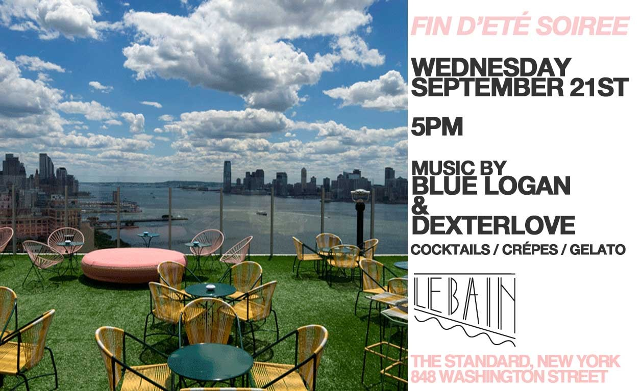 We're saying good-bye to Summer later … come join us on the roof at Le Bain!
