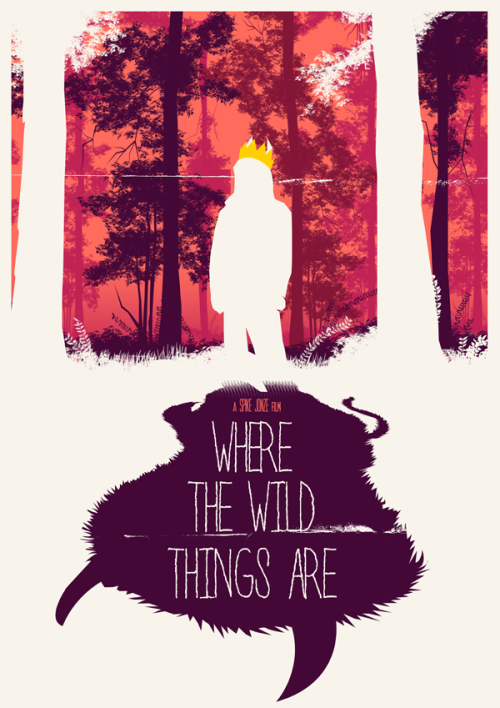 fuckyeahmovieposters:  Where the Wild Things Are Made and submitted by Joel Amat Güell