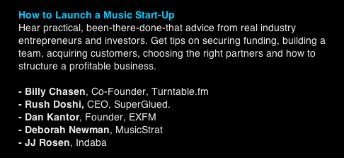 CMJ 2011 Panel: How to Launch a Music Start-Up On October 18th our very own Dan Kantor will be participating in a CMJ panel all about what it takes to launch a music start-up. Check out the rest of the panels by clicking here.
