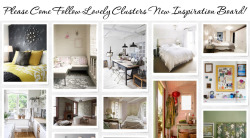 Please Come Follow Lovely Clusters New Inspiration Board!