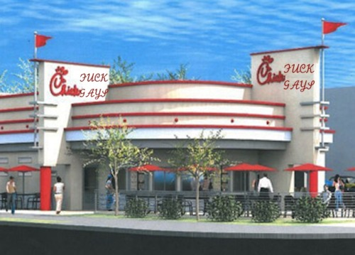"""Chick Fil-A"" I loved their sandwiches and waffle fries like nobody's business in college, but due to their company policies and donations to groups that fight against gay rights, this is all I see whenever I pass the very soon to open Chick Fil-A in Hollywood. It saddens me that I won't be allowing myself to purchase their delicious food, but it will also help me from getting fat, which us gay people are supposed to avoid anyways. Am I right girlfriend? Any gay person who eats here really isn't worth my time."