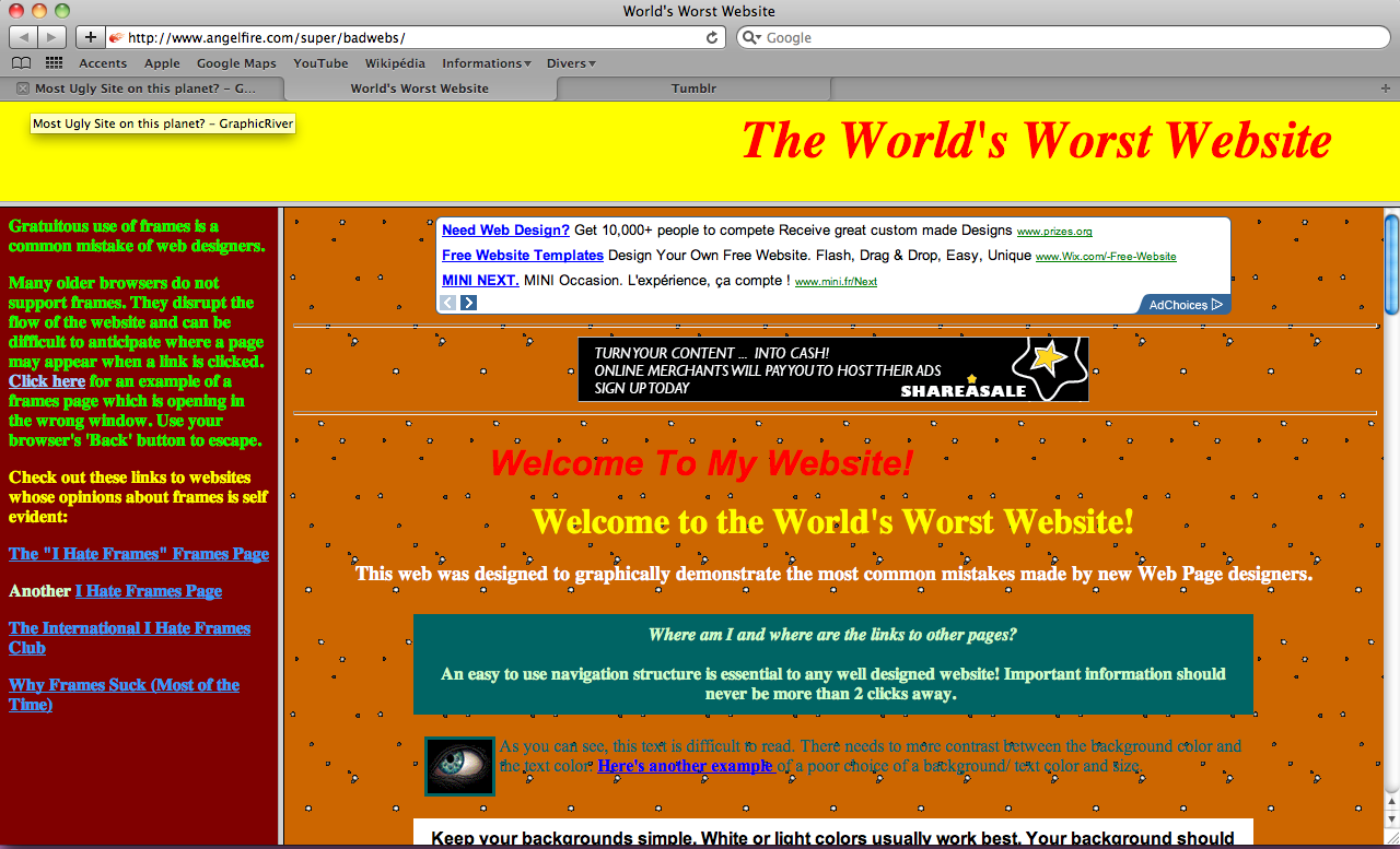 The world's worst website http://www.angelfire.com/super/badwebs