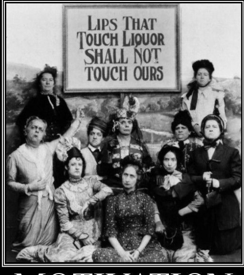 Ladies of the Temperance movement? YESSS