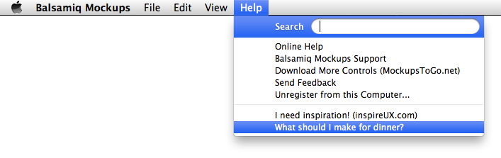 Balsamiq - The balsamiq help menu helps you decide what to make for dinner. /via Karen