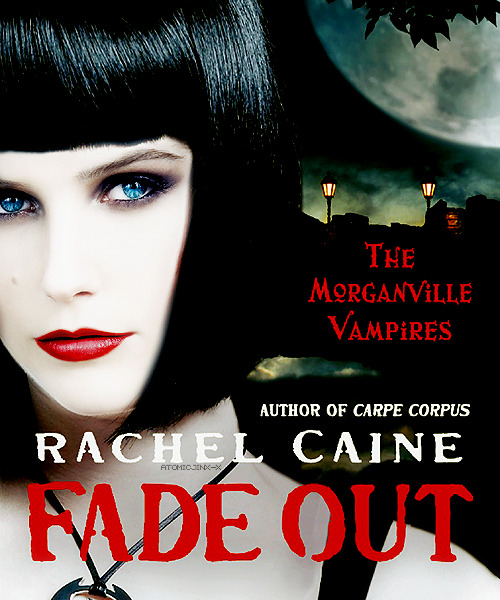 Dream Cast Book Covers  Sophia Bush as Eve Rosser; Fade Out Cover