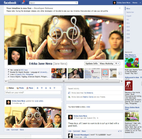 bitshare:  I just took the new Facebook Timeline profile for a spin and it's not half bad.  It's a clean new look.  The top cover banner helps set the profile.  There is a lot to the new profile that you can drill into now so there's more to learn.  In time everyone will get used to it and more fun will come after others begin to use it where we can go to their profiles and view their own timeline; which is what Facebook wants you to do. I think Facebook really stepped up their game in a sense and Google Plus now has a lot of catching up to do. Read More  Aaaaand it's aliiiiiive. :D My own Facebook timeline is up and running. Unfortunately, only the developers can see it for now. I figured, since so many changes are coming, why not jump into it and embrace it. I'm giving myself a headstart in getting used to the changes instead of hating on it. And I like the idea of the timeline (hello Plurk). I sometimes like going back through old posts and I hate that I have to go over EVERYTHING just to get back to my earlier ones. So this one's pretty cool. It does take some getting used to but hey, that's change. :)
