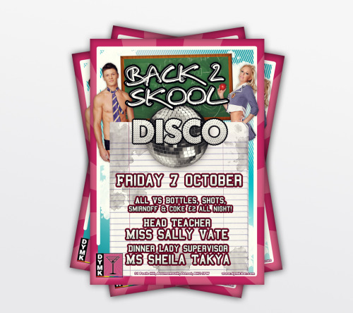 Back 2 Skool Disco poster for DYMK bar.
