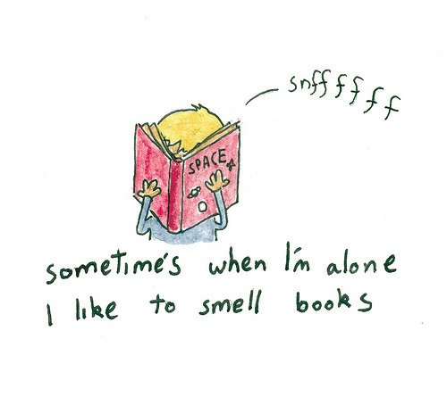 bookmania:  I like to smell books. (by neilslorance)