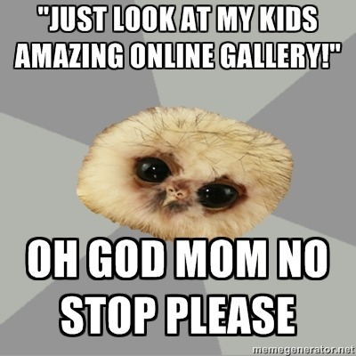 yes mum … please..please STFU!