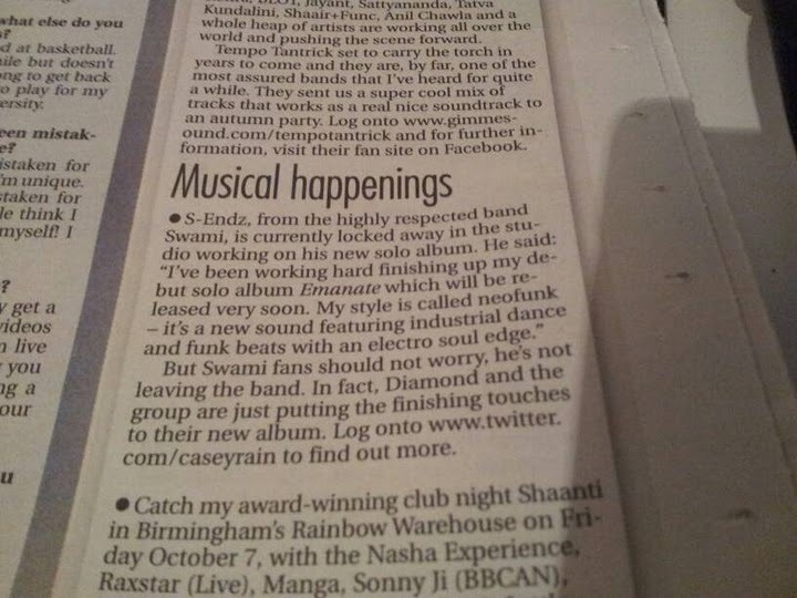 Ya boy S-Endz in this weeks issue of Eastern Eye newspaper….if you're in the UK, go pick it up!! Thanks Neosouljas!
