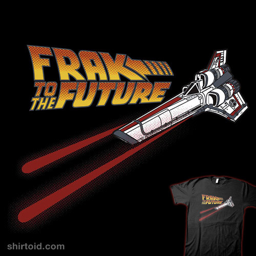 shirtoid:  Frak to the Future available at RedBubble
