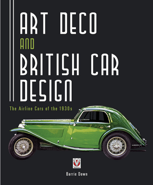 Art Deco and British Car Design by Barrie Down. 2009.