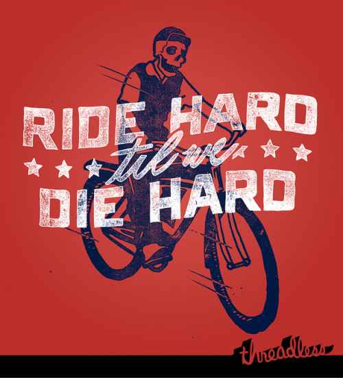 Thanks for the blog, Threadless!  threadless:  We Ride Rough! by Zack Davenport is up for scoring.