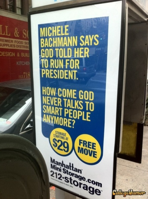 collegehumor:  Michele Bachmann Advertisement Burn God owes her one for making her face look like that.