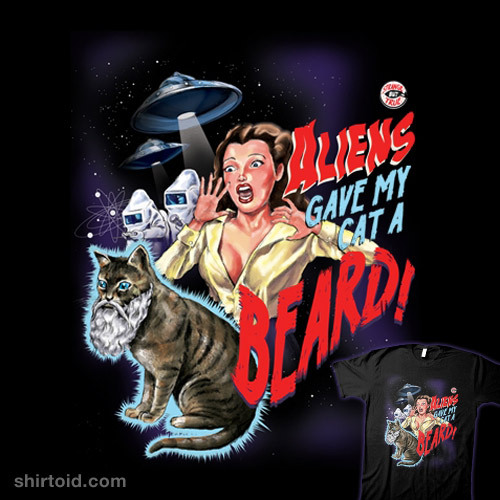 shirtoid:  Aliens Gave My Cat a Beard! is back in stock at Threadless