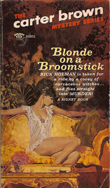 "Blonde On A Broomstick by ceespicauly on Flickr. Blonde on a Broomstick, Signet #D2831, (c)1966. Cover art by Robert McGinnis. ""Rick Holman is taken for a ride by a covey of curvaceous witches…and flies straight into murder."" Why is there an illustration with a brunette on a book with ""blonde"" in the title?"