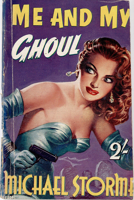 Ghoul by uk vintage on Flickr. Me and My Ghoul by Michael Storme. Cover art by Reginald Heade
