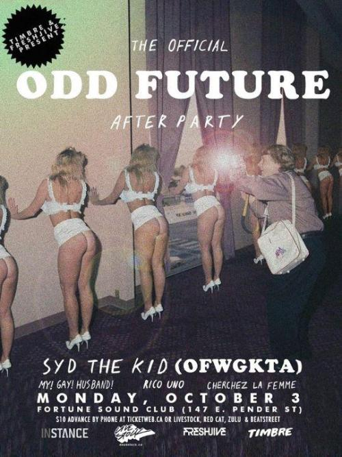 The Odd Future after party (Vancouver edition) is at FORTUNE on OCTOBER 3rd! Click photo for more info.