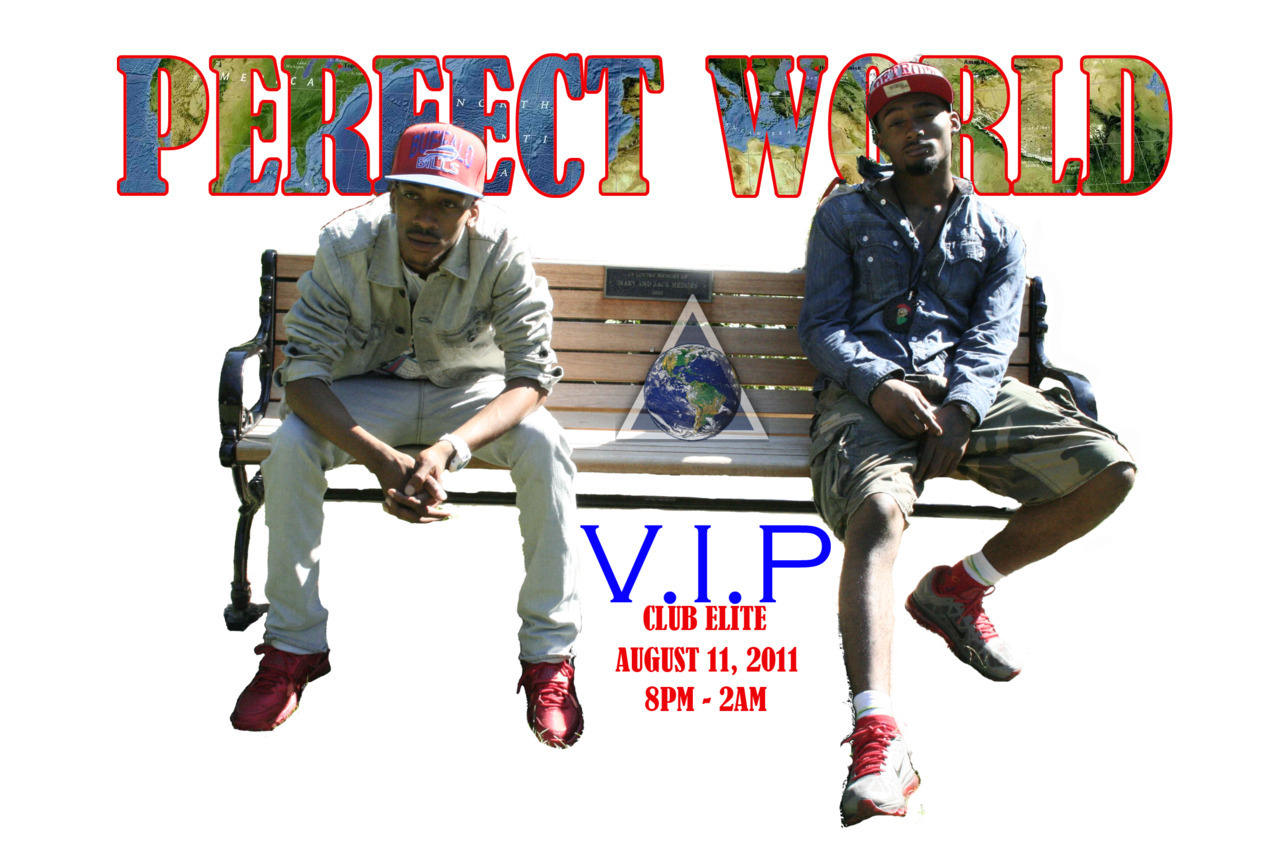 Perfect World V.I.P Pass … Crazy Ass Night! #TEAMPERFECTWORLD