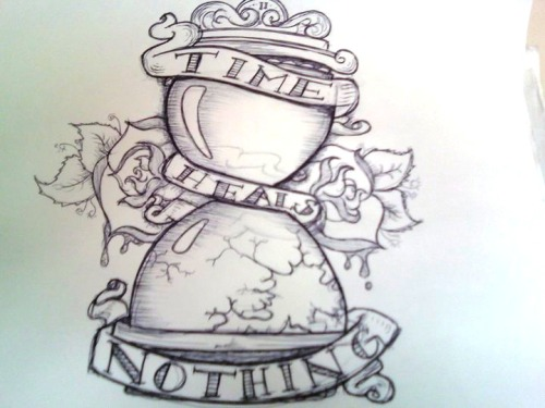 Time Heals Nothing. Another tattoo-idea sketch by me. Yes it's blurry, and yes it's taken at an angle, but guess what. I don't give a shit. :)