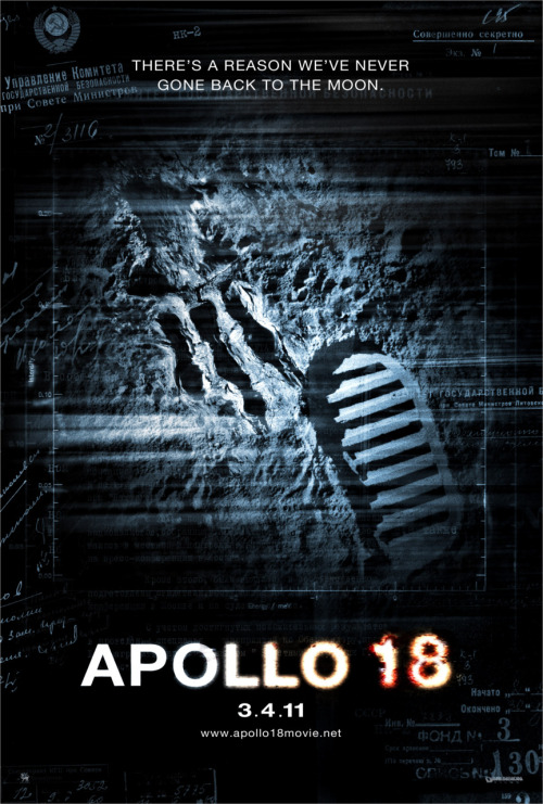 horrormovieposters:  Apollo 18 - 2011  Currently watching. The internet seems to hate this. I quite like it* *so far