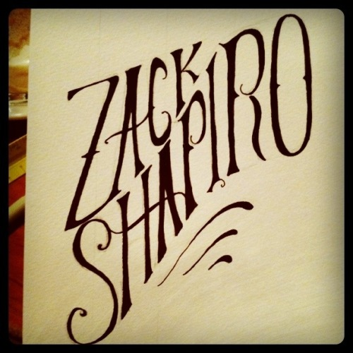 Lettering done for Boulder's favorite: Zack Shapiro. Inspired by 20th-century sign painting.
