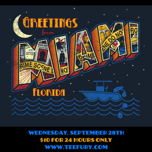 "bamboota:  ""Greetings from Miami"" a Dexter inspired design! Available for 24 hours only on http://www.teefury.com/!!!"