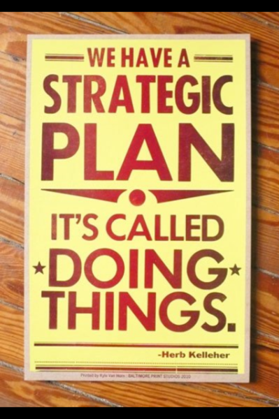 andychen:  We have a strategic plan - it's called doing things.