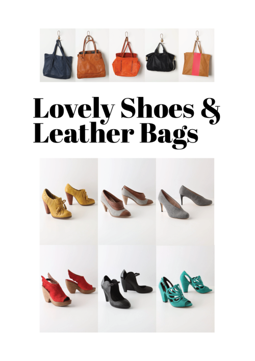 shuteyeshutterbug:  My latest Anthropologie loves: Leather Bags and Lovely Shoes