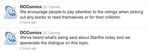 kateordie:  Not the point, DC Not the point at all. Starfire's depiction wasn't inappropriate for children, it was inappropriate for humans.  Fuck dc you are so stupid. You ruined her.