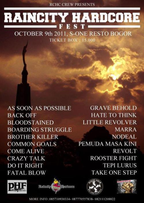 RAINCITY HARDCORE FEST . S-One cafe & resto Bogor .  October 9th 2011