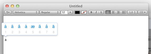 Mac OS X Lion - Hold down the character key on your keyboard for a popup menu of the accented variants of said character. Use keyboard numbers for quick selection. /via Jan van der Asdonk