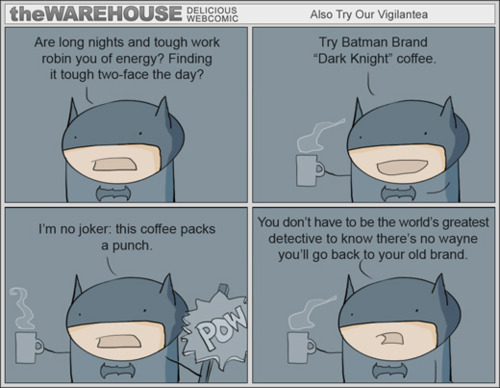#Monday #Funny #Coffee These aren't the puns that Gotham wants right now…but they're the puns they need. arthurthe3rd:  These aren't the puns that Gotham wants right now…but they're the puns they need.