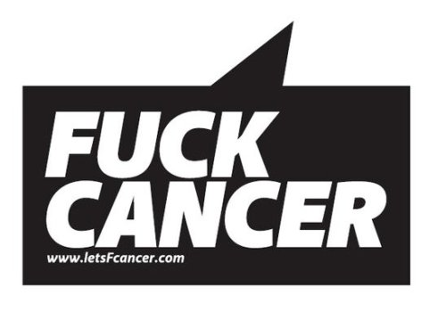 funnyordie:  Thanks from Fuck Cancer All month, you've helped us turn September into Fucktember by supporting Fuck Cancer. Funny Or Die and Fuck Cancer want to thank you, so five people who reblog this will win a Fuck Cancer T-shirt!
