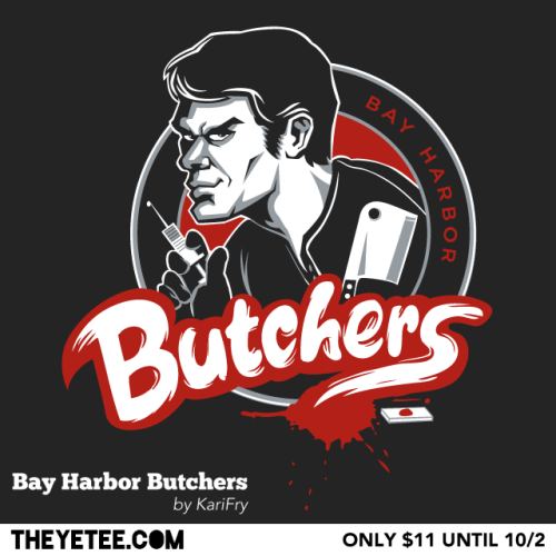 "theyetee:    ""Bay Harbor Butchers"" - By KariFry Our favorite do-good serial killer is the mascot for Bay Harbor's newest franchise! Kari Fry is Yeteeriffic again and only $11 and only at The Yetee. Pick one up while you can, they are on sale until October 2nd.  Make sure you swing by our Facebook page to enter to win a free shirt!"