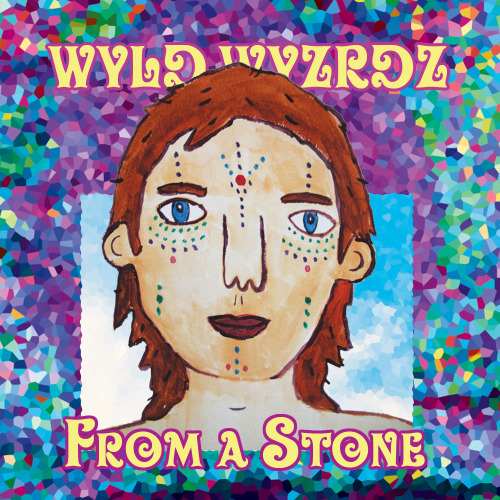 WYLD WYZRDZ - From a Stone (this is my new album, click the link to stream for free)