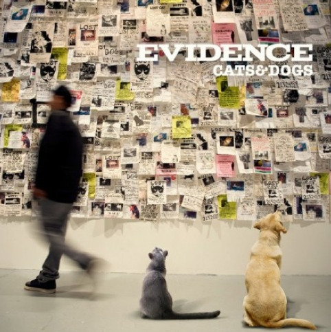 My Brother Evidence Releases his 3rd Solo JOOk and it is A Great Fuking Album he has Called me in On all 3 Projects and for that i feel Honored To Say The Least Look For Him On Sex, Drugs , & Rock n Roll for now BUY HIS SHIT—-> http://itunes.apple.com/us/album/cats-dogs-deluxe-version/id462952478