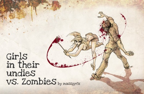Girls in Their Undies Vs. Zombies by Massgrfx